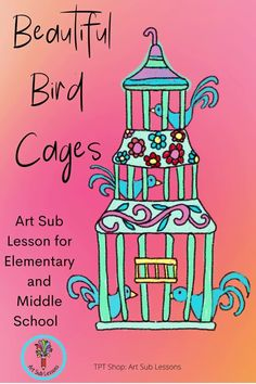 This art lesson uses simple media; is no prep; and is fully scripted. It may be taught by anyone. It goes through an art history of bird cages and then helps students draw their own. Easy to do. Art Sub Plans, Art Lesson Plans, Middle School Art, Art School, Fourth Grade, Second Grade, Easy Art Lessons, First Grade Art, Drawing Activities