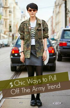 Chic Camo Style: How to pull off the army trend this season