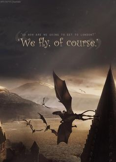 """We fly, of course!"" -Luna Lovegood"