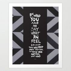 Be who you are Art Print by Holly Press - $17.68
