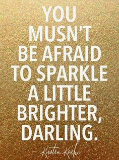 quotes about sparkle, remember this, school, dream come true, bathrooms, poster, card, southern charm, babies rooms