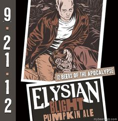 "Elysian - 12 Beers Of The Apocalypse #9 ""Blight Pumpkin Ale"" Coming 9/21"