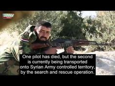 EXCLUSIVE: Footage of Syrian Army Rescuing Second Russian Pilot and Helicopter Crew - YouTube