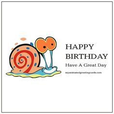 Happy Birthday. Have a great day.   myanimatedgreetingcards.com #HappyBirthday #HaveAGreatDay Animated Birthday Cards, Free Happy Birthday Cards, Birthday Wishes, Dad Daughter, Niece And Nephew, Partner Quotes, Sister Quotes, For Facebook, Have A Great Day