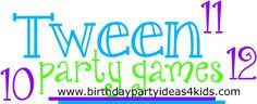Tween party games for kids 9, 10, 11, 12 year olds