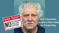 Nevada man claims 'stand your ground' after shooting couple sleeping at his vacant property.        (It just seems a little bit of an over reaction).