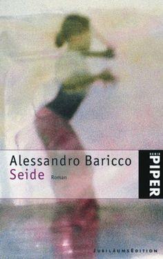 Seide: Roman von Alessandro Baricco, http://www.amazon.de/