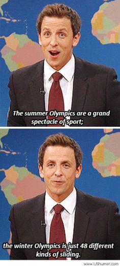 true. I love the Summer olympics way more!