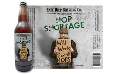 """Hop Shortage Triple IPA """"The cousin of Simtra, but brewed with only Centennial and Chinook hops.  Need we say more?"""" Knee Deep Brewing Co. (22oz 11.3%) July 2015"""