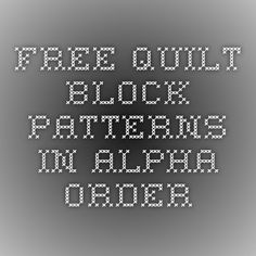 Free Quilt Block Patterns in Alpha Order