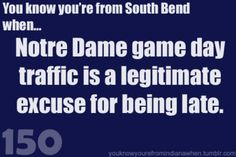 Go Irish!  I am not from South Bend but...