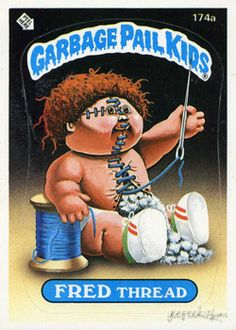 GARBAGE PAIL KIDS - Original Series 5 Card Collection — Fred Thread