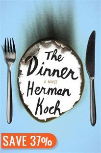 The Dinner Book by Herman Koch | Hardcover | chapters.indigo.ca