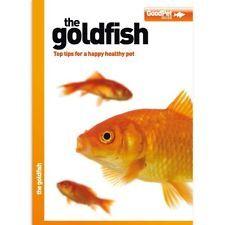 The Goldfish - Good Pet Guide
