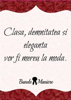 Clasa.Demnitatea.Eleganta Quotations, Qoutes, Star Of The Week, Latin Quotes, Jacqueline Kennedy Onassis, Positive Discipline, Live Your Life, Motto, Picture Quotes