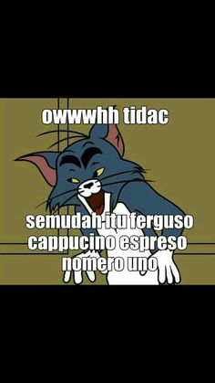 Memes Indonesia Tom And Jerry 59 New Ideas Memes Funny Faces, Cute Memes, Funny Jokes, Quotes Lucu, Jokes Quotes, Funny Images, Funny Photos, Wattpad Quotes, Text Jokes