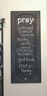 Repurposed Cabinet Door...  we have a prayer board at home too...ours is white board but same idea ♥