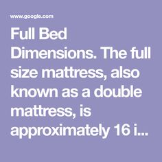 The Full Size Mattress Also Known As A Double
