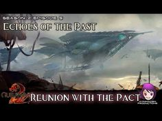 Episode 5: Echoes of the Past - 02 Reunion with the Pact