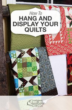 Tips for Hanging and Displaying Wall Quilts   National Quilters Circle