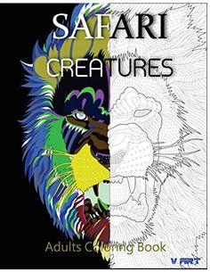 safari creatures adults coloring book animals coloring book animals picture to color