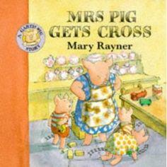 garth pig!...Mrs. Pig Gets Cross