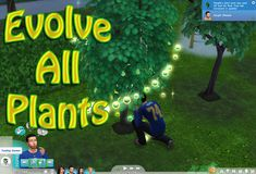 Mod The Sims - Evolve All Plants