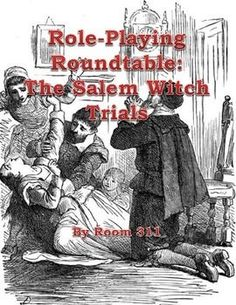 Room 311 has crafted a lesson for your U.S. History class that will allow them to take on roles from colonial Salem as they discuss the Salem Witch Trials. This resource includes the following: 1. a webquest 2. teacher discussion questions 3. 2 assignments to go with the roundtable discussion. 7-12 $