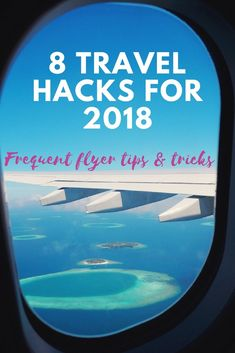 Up your travel game in 2018 with these 8 travel hacks from a frequent flyer (moi!) #travelhack #frequentflyer #traveltips