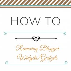 This post has a great skill for you - removing Blogger widgets & gadgets. The unprofessional, built-in widgets and gadgets are a drawback to using Blogger,