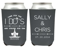 Custom Wedding Favors Can Coolers Came For The I Do S And Stayed