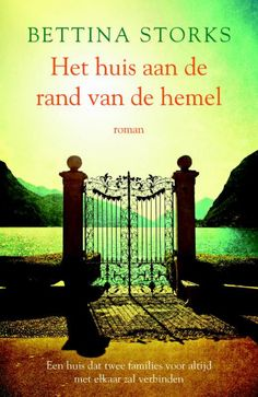 #boekperweek 64/53 Indrukwekkend: Het huis aan de rand van de hemel van Bettina Storks (verschijnt 23/6)