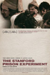 The Stanford Prison Experiment (2015) Poster. Gripping, fascinating film on the groundbreaking psychological study. Raises as many questions as it answers. A showcase for top young Hollywood talent.