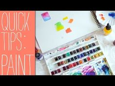 Ana Victoria Calderon Quick Tips for Beginners- Watercolor Paints