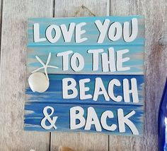 Items similar to Beach Pallet Art – Love You To The Beach And Back Pallet Sign – Handmade Coastal Wood Sign, Mermaid Nautical Wall Decor on Etsy – Beach House Nautical Wall Decor, Nautical Home, Coastal Decor, Pallet Art, Pallet Signs, Wood Signs, Pallet Ideas, Beach Themed Crafts, Beach Crafts