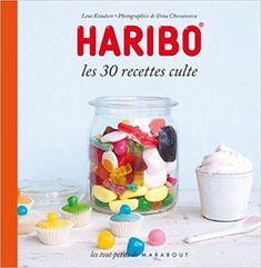 Télécharger Haribo Les 30 recettes culte Gratuit