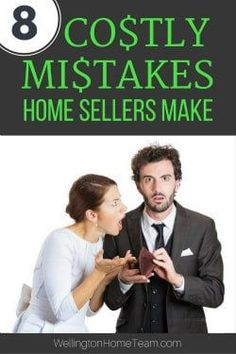 There are a lot of mistakes that can cost sellers and here are the top 8. #homeseller #realestate #homeselling #tips #advice #mistakes