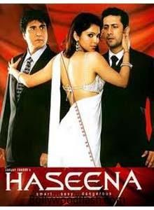 Haseena - SMART, SEXY, DANGEROUS Movie First Look Poster | Isha Koppikar,Preeti Jhangiana
