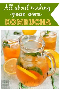 All About Making your own Kombucha #kombucha #fermented