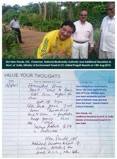 Shri Hem Pande, IAS., Chairman , National Biodiversity Authority visited Pragati Resorts. Here's his thought about #Pragati