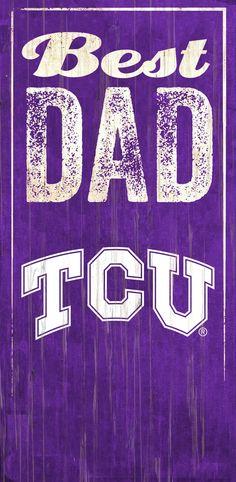 """TCU Best Dad 6""""x12"""" Sign"""