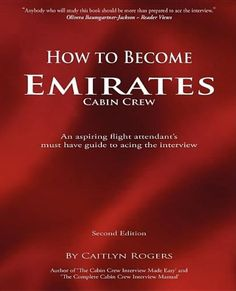 How to Become Emirates Cabin Crew: An Aspiring Flight Attendant's Must Have Guide to Acing the Interview Job Interview Preparation, Emirates Cabin Crew, Airline Cabin Crew, Cv Tips, Airline Uniforms, Aviation Humor, Emirates Airline, Airplane Photography, Flight Attendant Life