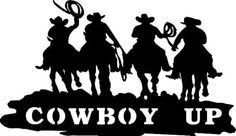 Cowboys up on Horses Stickers, cowboy decals, cowgirl stickers . Cowboy Up, Cowboy Theme, Cowboy Horse, Cowboy And Cowgirl, Cowboy Draw, Cowboy Party, Western Crafts, Western Art, Western Fonts
