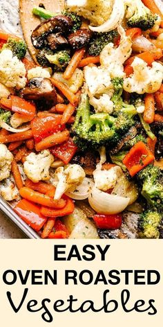 These Easy Oven Roasted Vegetables are perfectly tender and packed with flavor! - These Easy Oven Roasted Vegetables are perfectly tender and packed with flavor! This healthy method - Veggie Side Dishes, Side Dish Recipes, Easy Side Dishes, Easy Oven Recipes, Easy Vegetable Side Dishes, Canned Vegetable Recipes, Mixed Veggie Recipes, Easy Veggie Meals, Veggie Recipes Sides