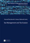 Tax management and tax evasion / Konrad Raczkowski, Lukasz Sulkowski (eds.) http://boreal.academielouvain.be/lib/item/?id=chamo:1830011&theme=UCL