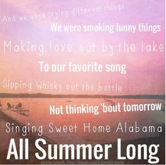 All Summer Long. Kid Rock love this song!♥ kid rock is amazing Kid Rock Lyrics, Shake It For Me, Sounds Good To Me, Sweet Home Alabama, Artist Album, Sing To Me, Summer Photos, My Favorite Music, Favorite Things