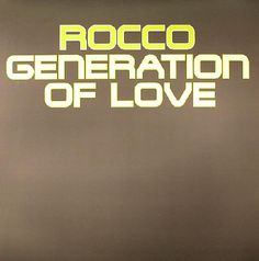Rocco - Generation Of Love