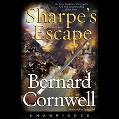Sharpe's Escape: Book X of the Sharpe Series:   strongFrom emNew York Times/em bestselling author Bernard Cornwell, the tenth installment in the world-renownedem /emSharpe series, chronicling the rise of Richard Sharpe, a Private in His Majesty's Army at the siege of Seringapatam. /strong/pSharpe's job as Captain of the Light Company is under threat and he has made a new enemy, a Portuguese criminal known as Ferragus. Discarded by his regiment, Sharpe wages a private war against Ferrag...
