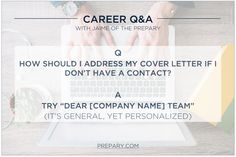 How to address a cover letter when you don't have a contact at the company #jobsearch #tips