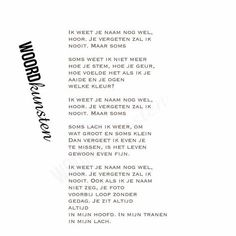 Ik weet je naam nog wel.... #woordkunsten #delenmag #rouw #verlies #overlijden